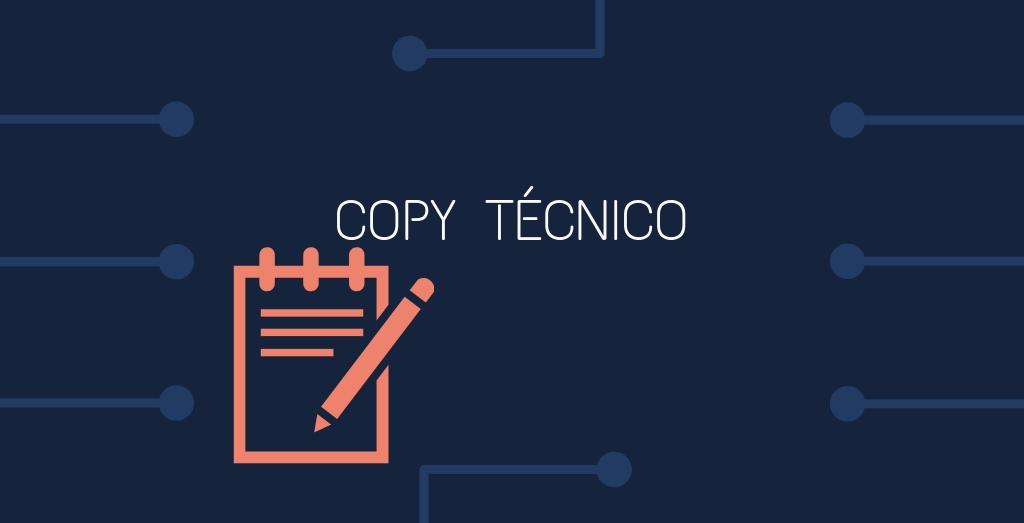 ¿Qué es el copy técnico?