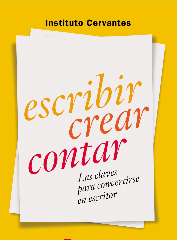 Escribir, contar y crear del instituto Cervantes